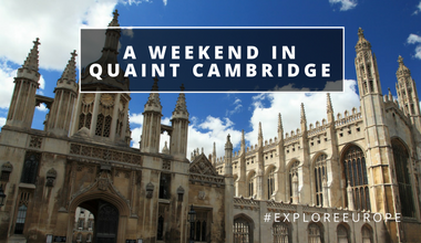 A Weekend in Quaint Cambridge