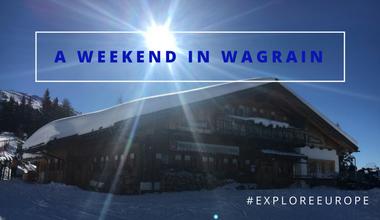 A Weekend in Wagrain