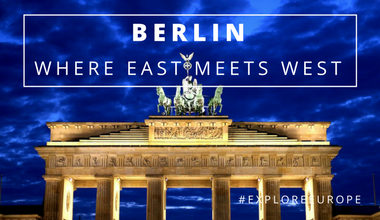 Berlin: Where East Meets West